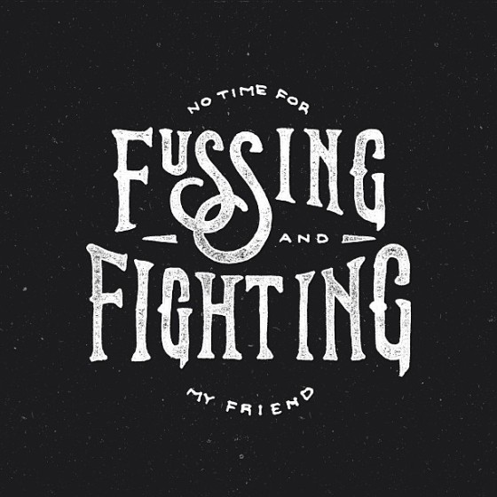 fussing & fighting